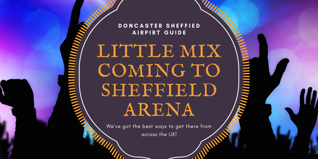 Little Mix Sheffield Arena